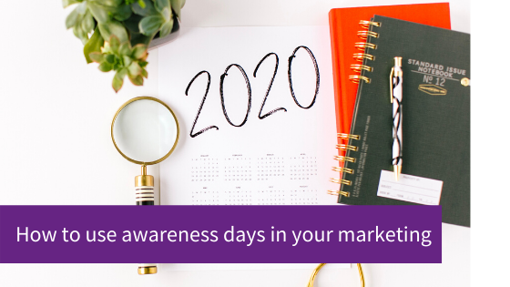 How to use awareness days in your marketing