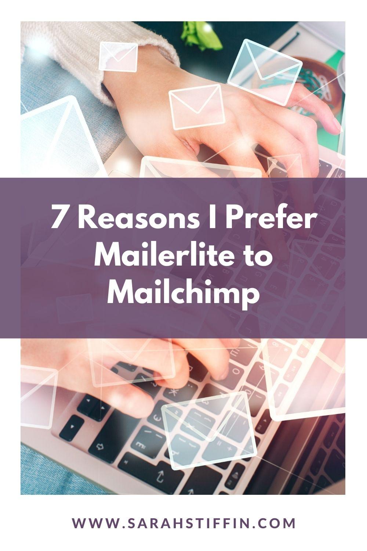 7 reasons I prefer Mailerlite to Mailchimp