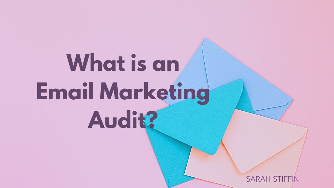 What is an Email Marketing Audit?
